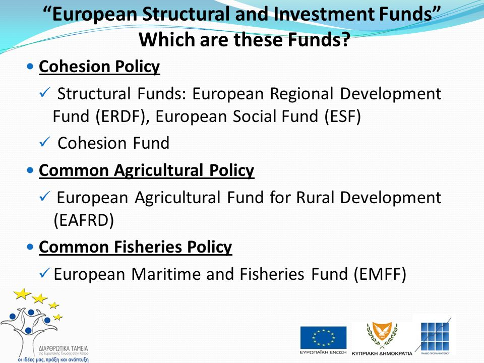 European Structural and Investment Funds Which are these Funds
