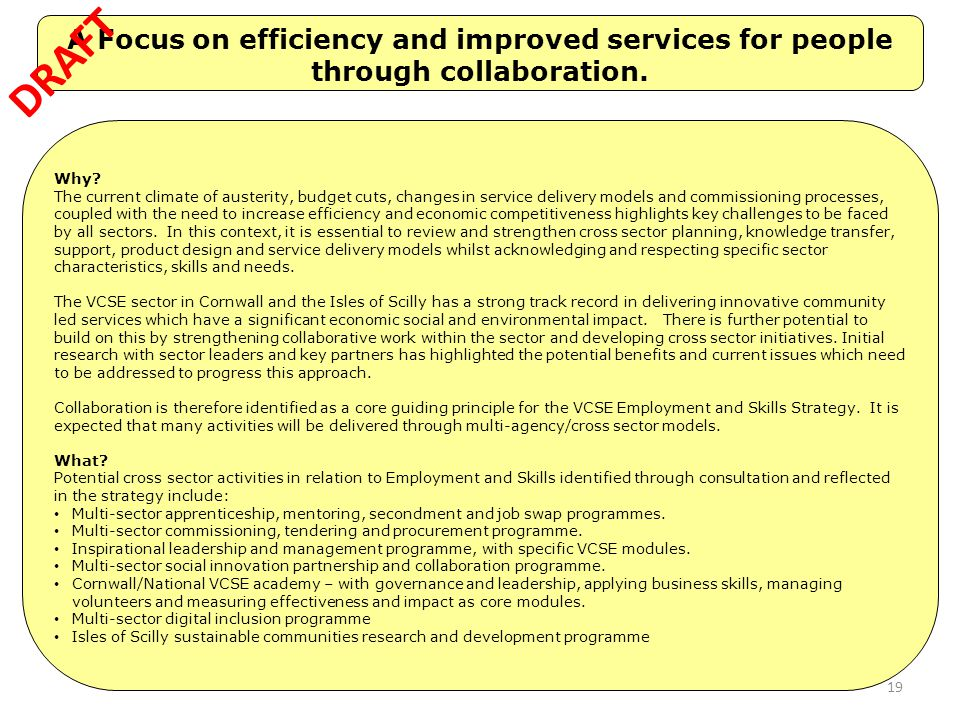 A Focus on efficiency and improved services for people through collaboration.