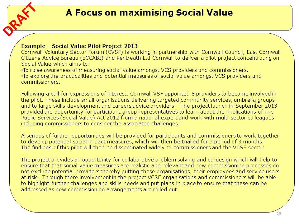 A Focus on maximising Social Value