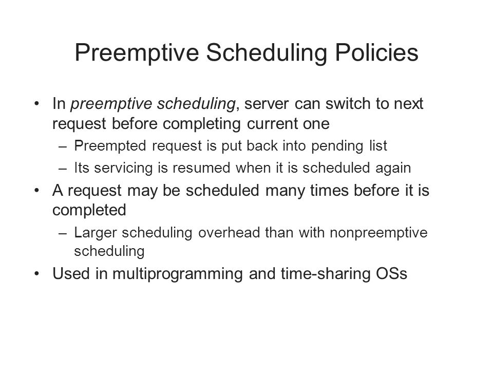 Preemptive Scheduling Policies
