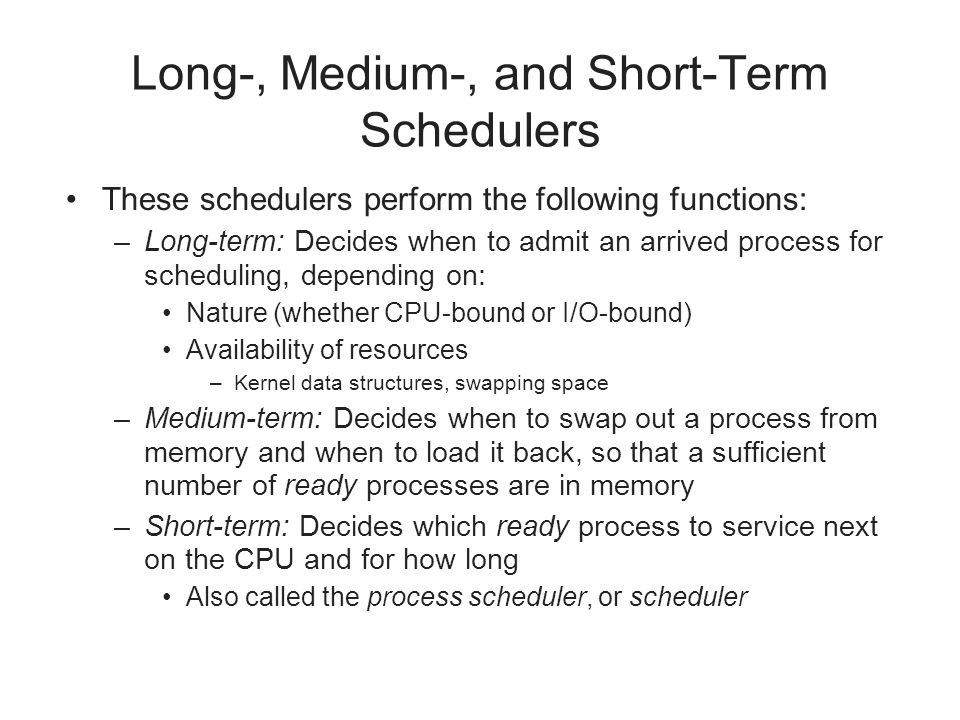 Long-, Medium-, and Short-Term Schedulers