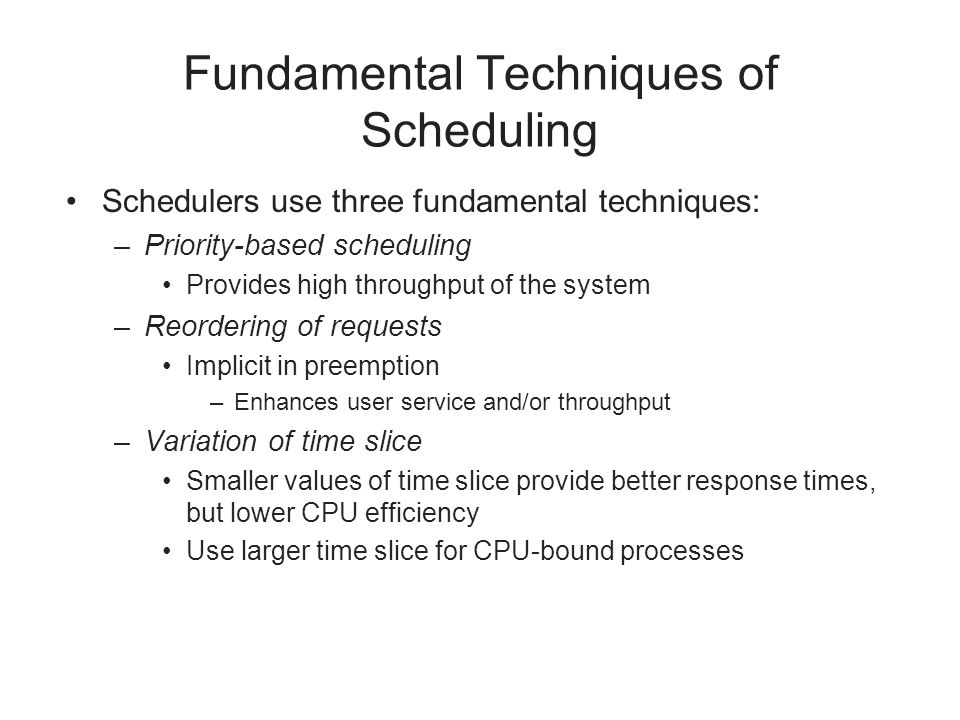 Fundamental Techniques of Scheduling