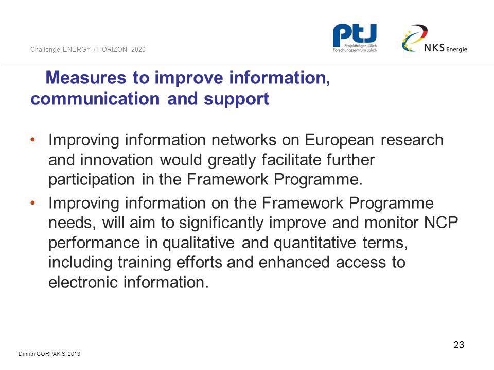Measures to improve information, communication and support