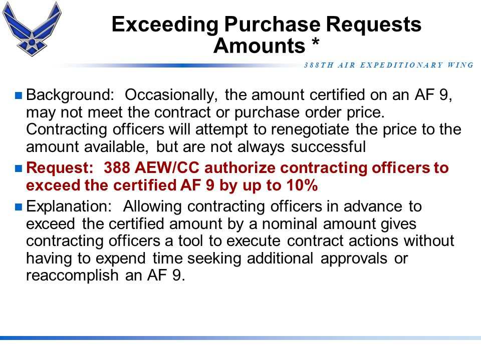 Exceeding Purchase Requests Amounts *