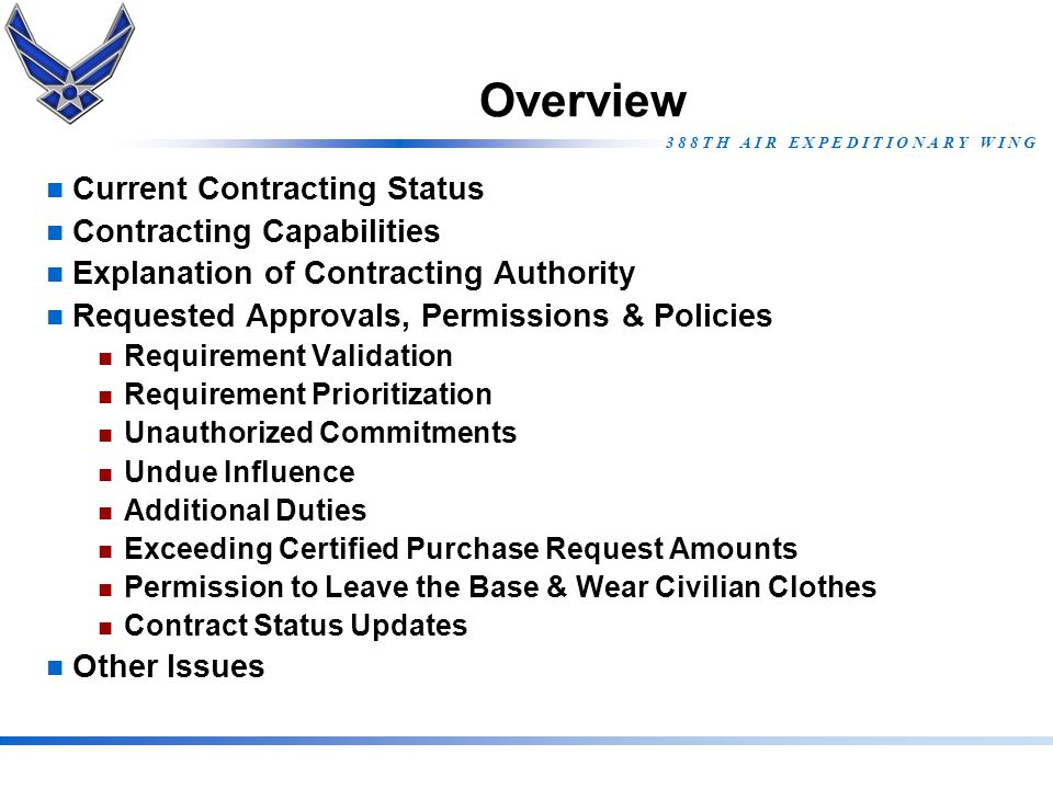 Overview Current Contracting Status Contracting Capabilities