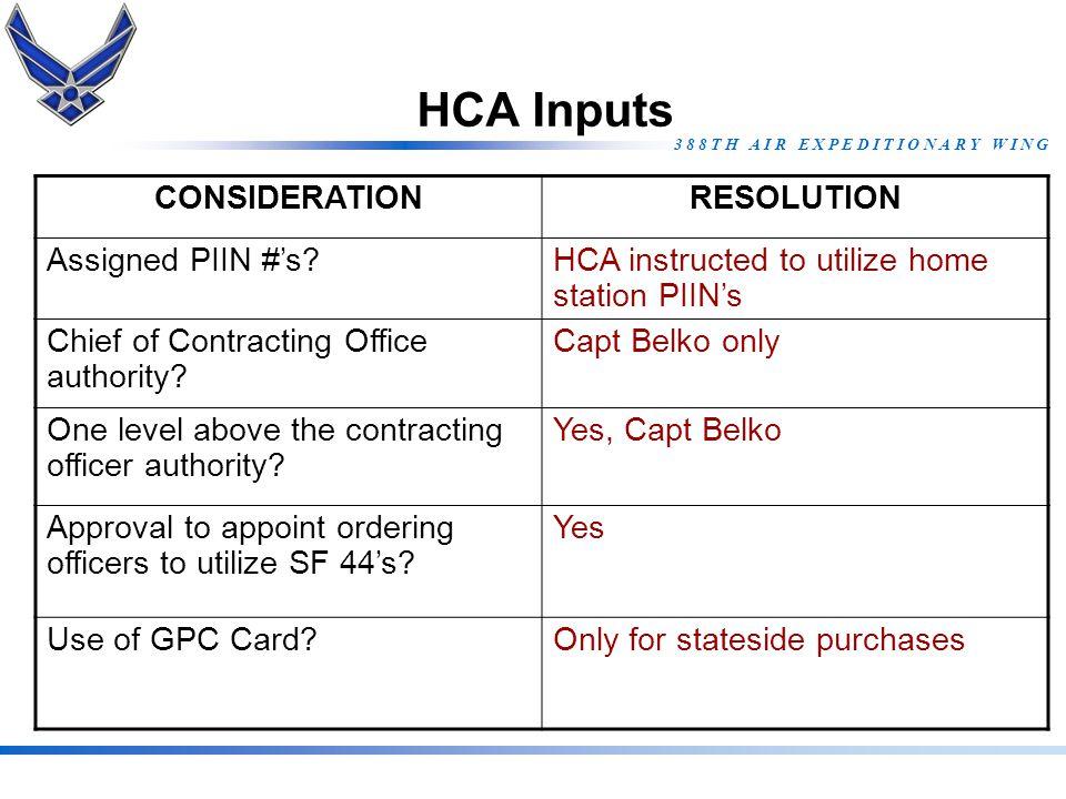 HCA Inputs CONSIDERATION RESOLUTION Assigned PIIN #'s