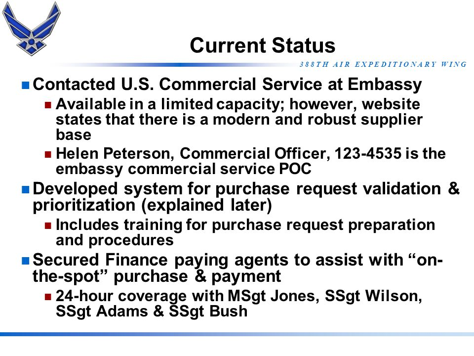 Current Status Contacted U.S. Commercial Service at Embassy