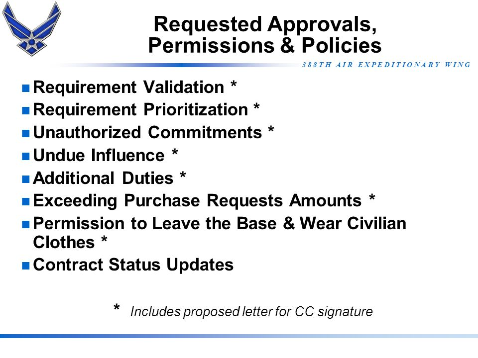 Requested Approvals, Permissions & Policies