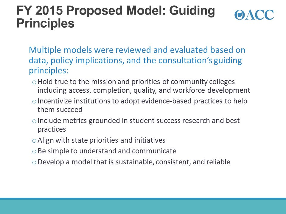 FY 2015 Proposed Model: Guiding Principles