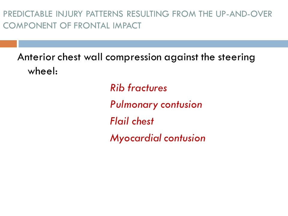 Anterior chest wall compression against the steering wheel: