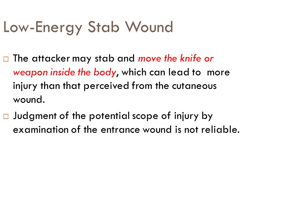 Low-Energy Stab Wound
