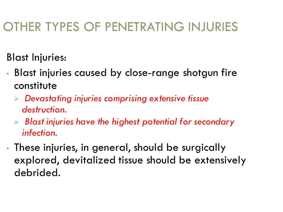 OTHER TYPES OF PENETRATING INJURIES