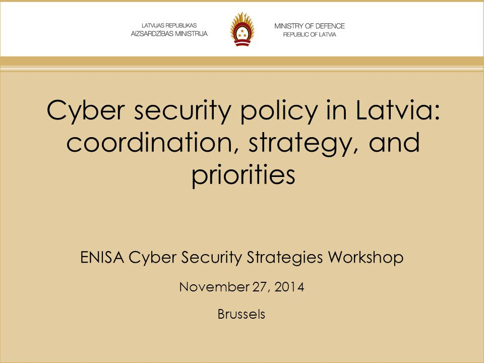 ENISA Cyber Security Strategies Workshop November 27, 2014 Brussels