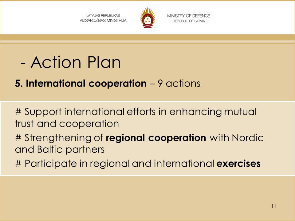 - Action Plan 5. International cooperation – 9 actions
