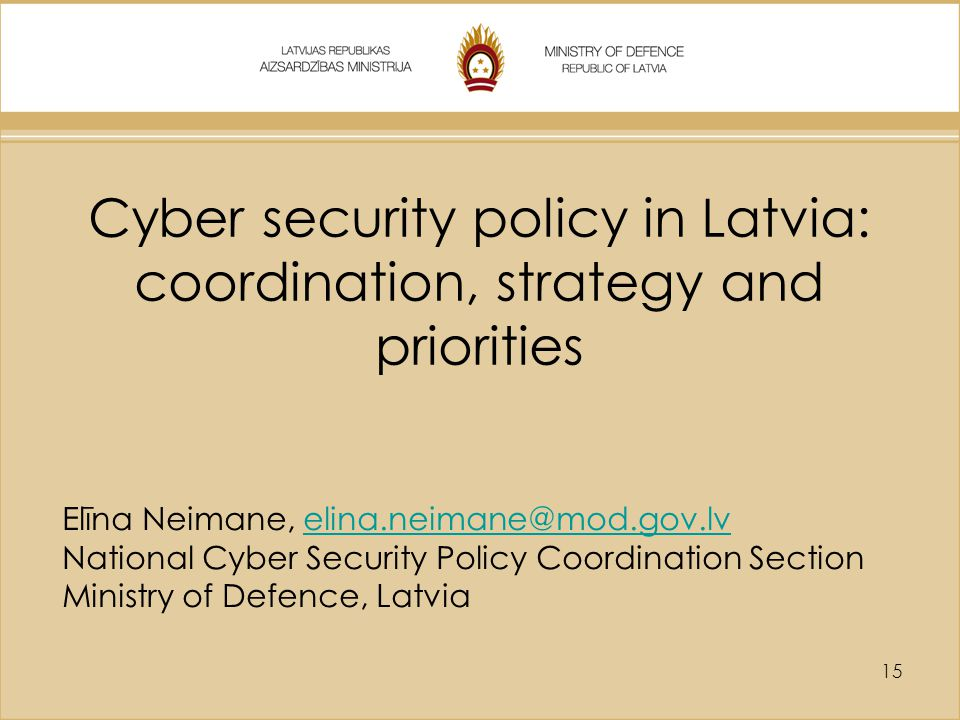 Cyber security policy in Latvia: coordination, strategy and priorities