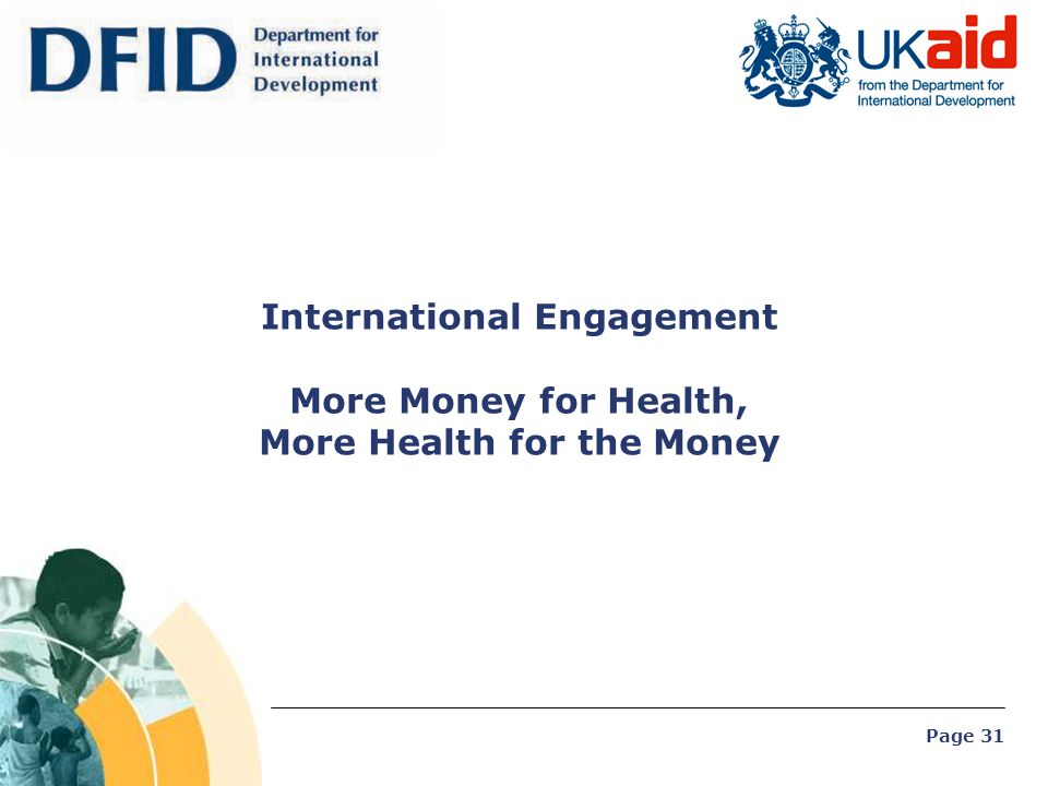 International Engagement More Money for Health, More Health for the Money