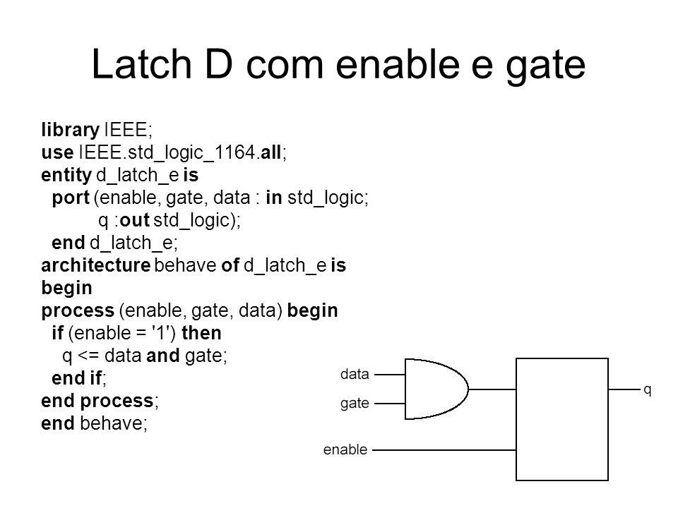 Latch D com enable e gate