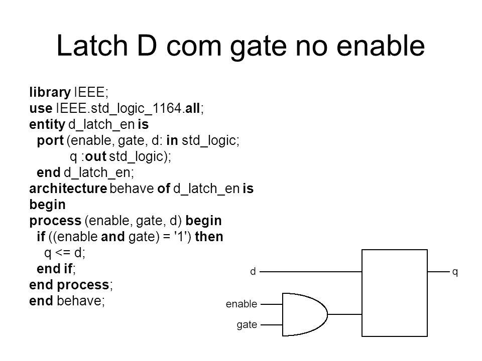 Latch D com gate no enable