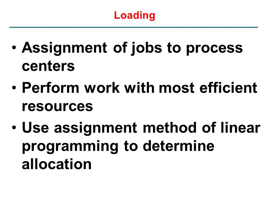Assignment of jobs to process centers