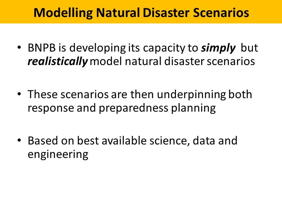 Modelling Natural Disaster Scenarios