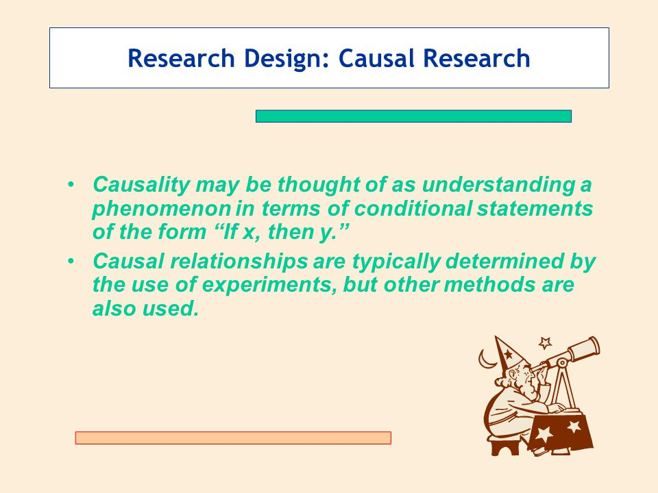 Research Design: Causal Research