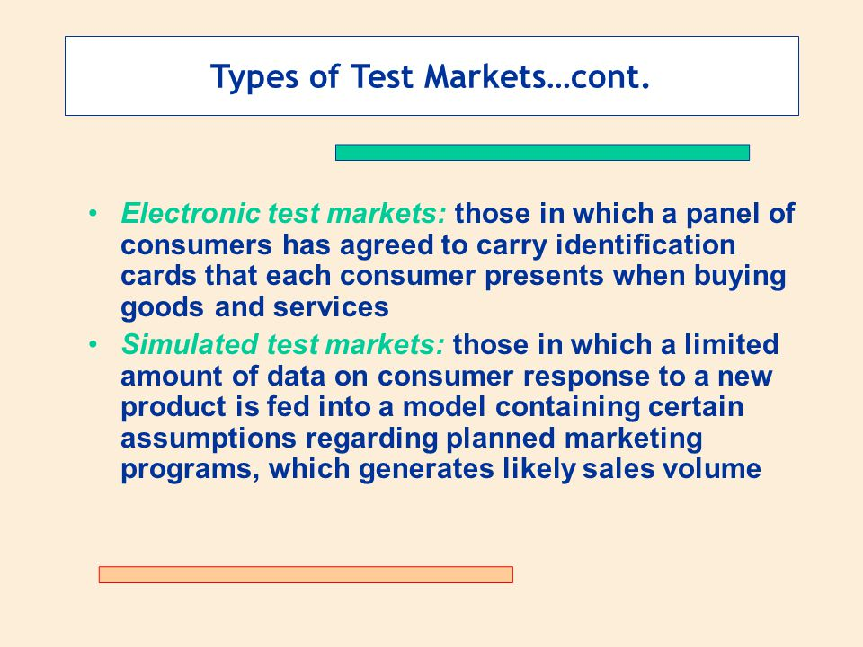 Types of Test Markets…cont.
