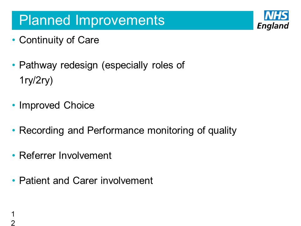 Planned Improvements Continuity of Care