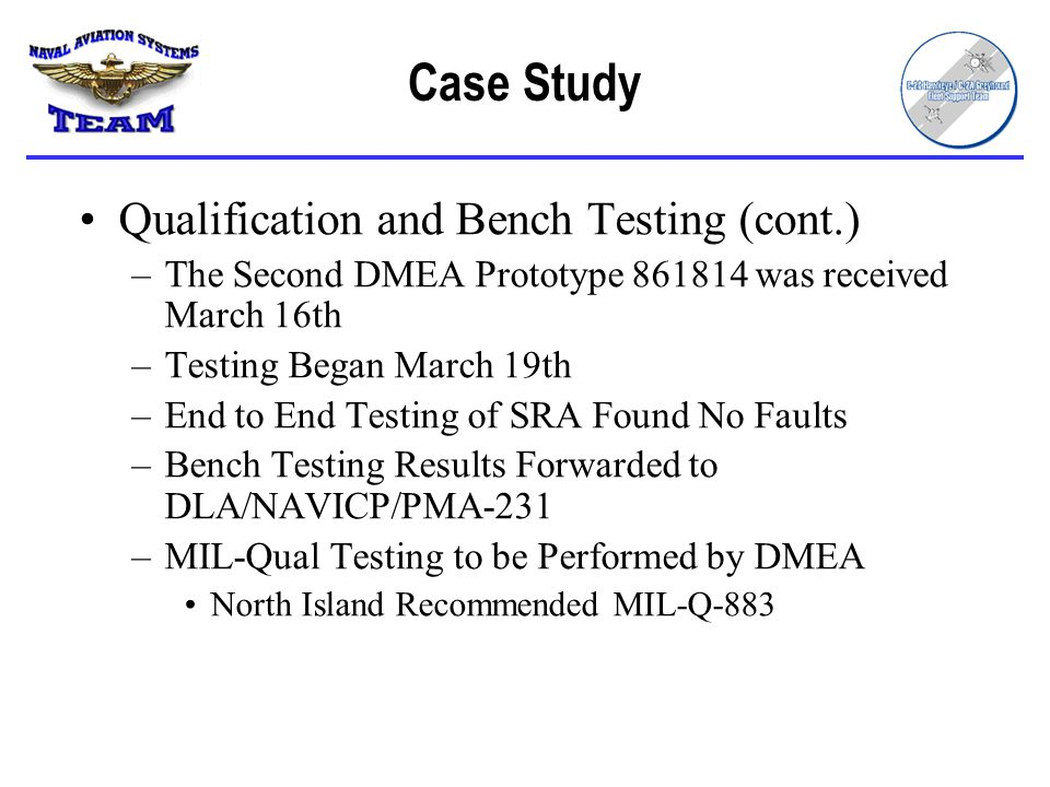 Case Study Qualification and Bench Testing (cont.)