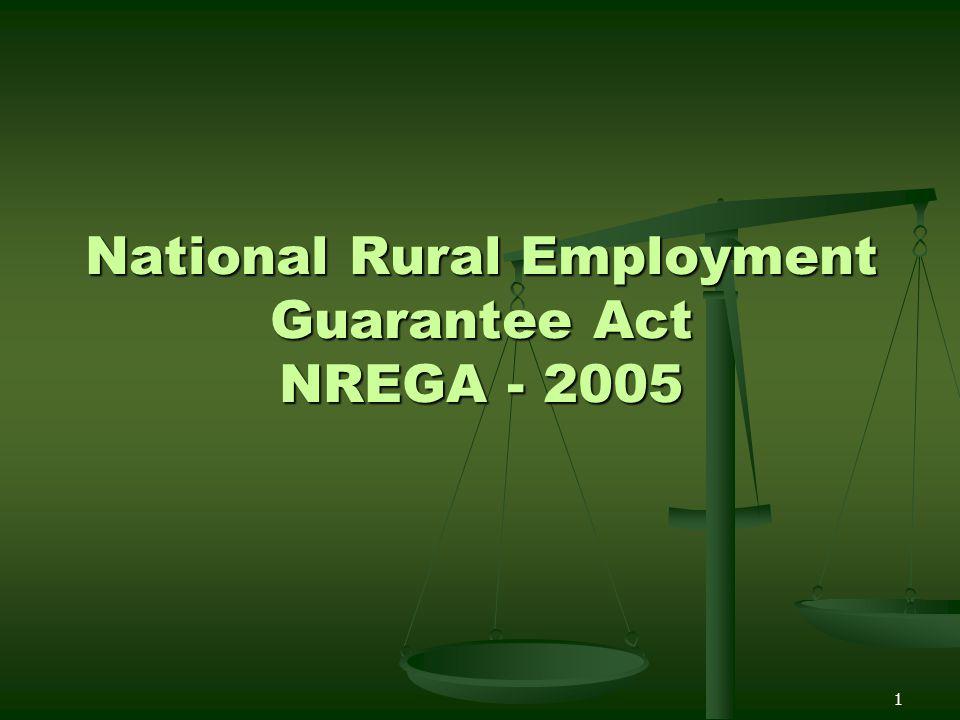 National Rural Employment Guarantee Act NREGA - 2005