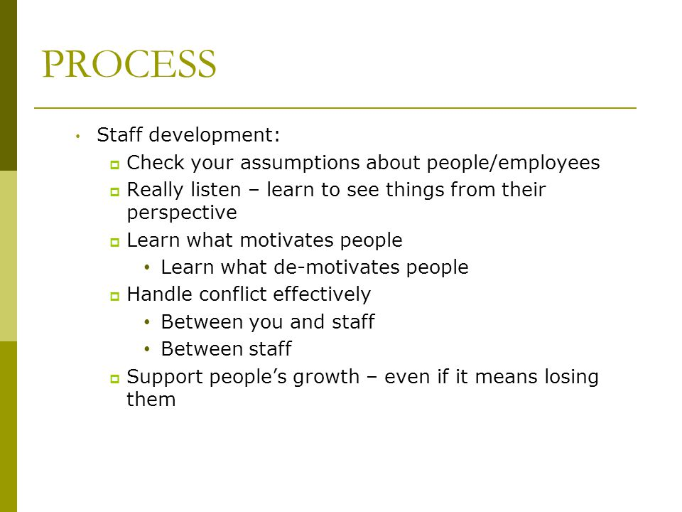PROCESS Staff development: