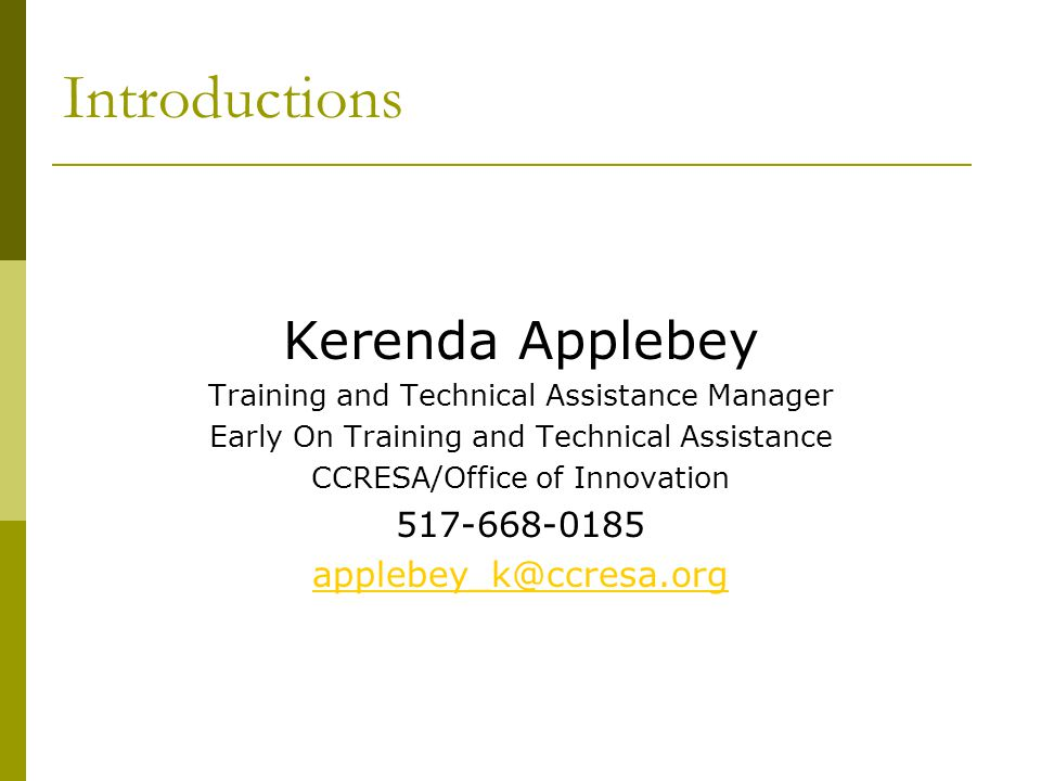 Introductions Kerenda Applebey 517-668-0185 applebey_k@ccresa.org