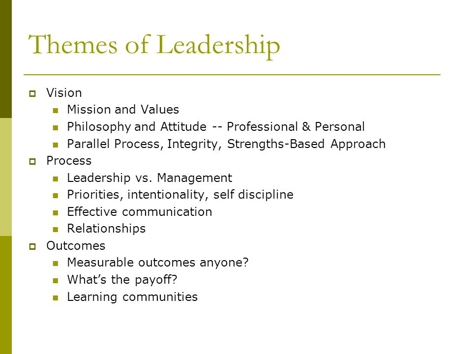 Themes of Leadership Vision Mission and Values