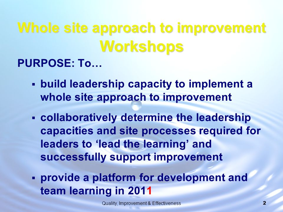 Whole site approach to improvement Workshops