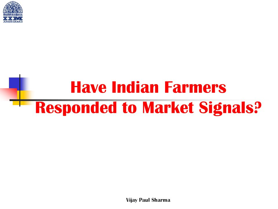 Have Indian Farmers Responded to Market Signals