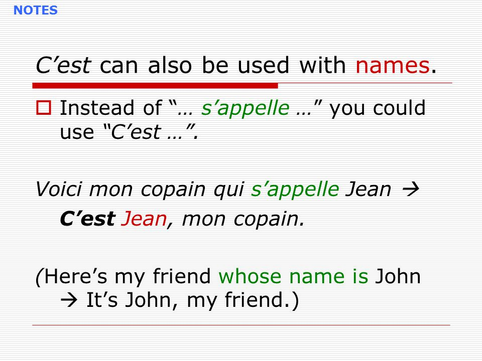 C'est can also be used with names.