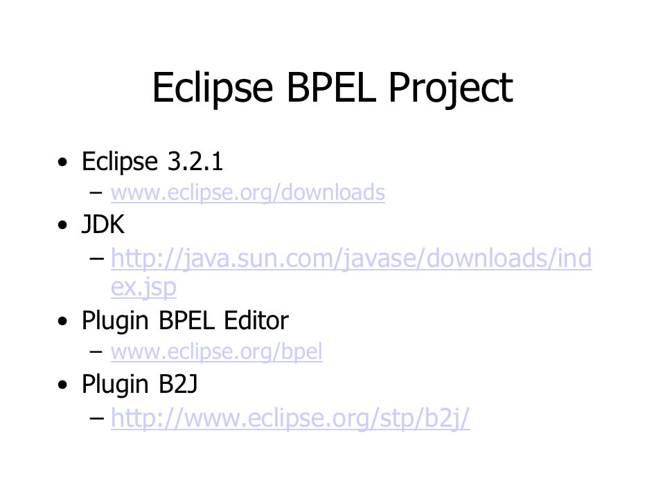 Eclipse BPEL Project Eclipse JDK