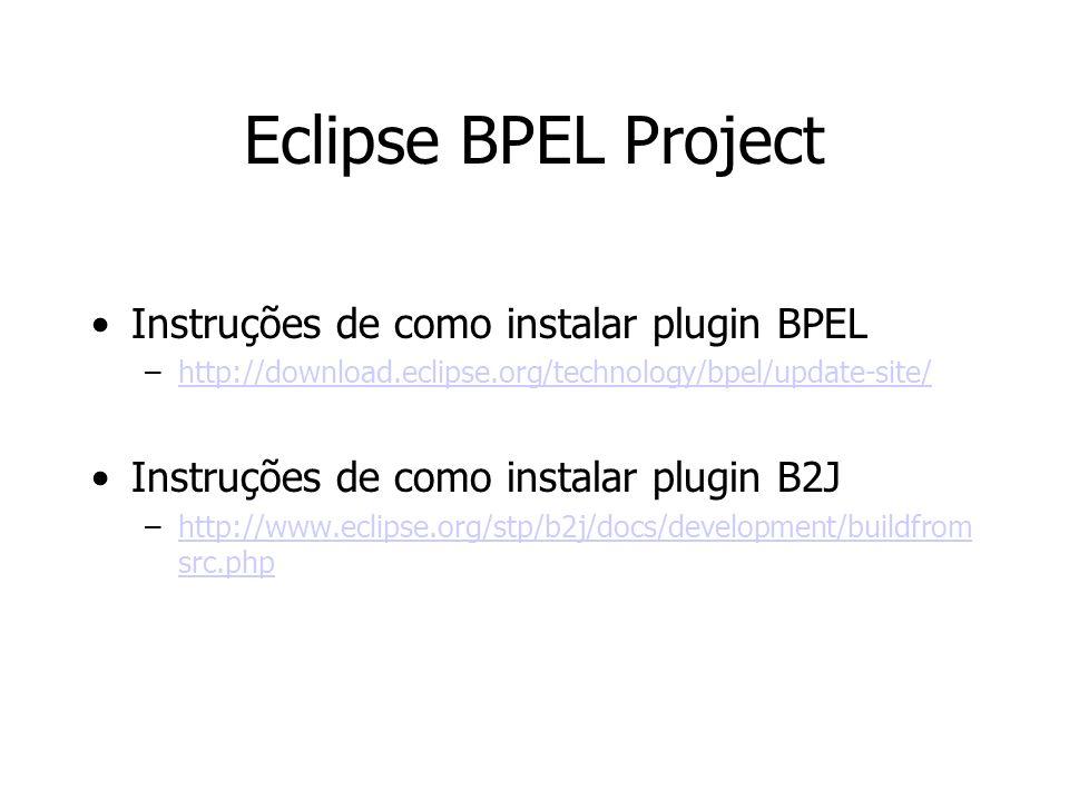 Eclipse BPEL Project Instruções de como instalar plugin BPEL