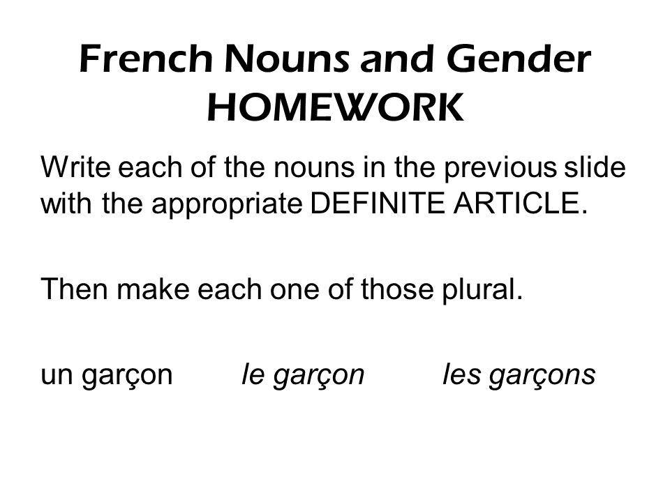 French Nouns and Gender HOMEWORK