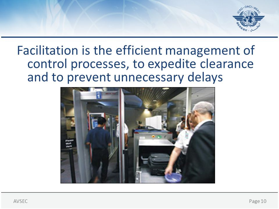Facilitation is the efficient management of control processes, to expedite clearance and to prevent unnecessary delays
