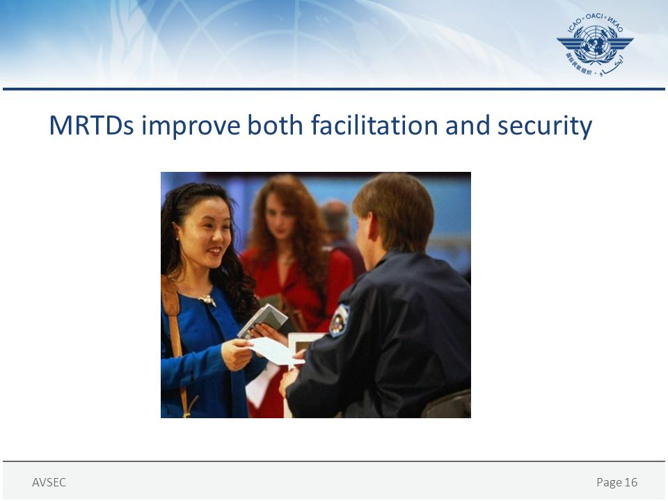 MRTDs improve both facilitation and security