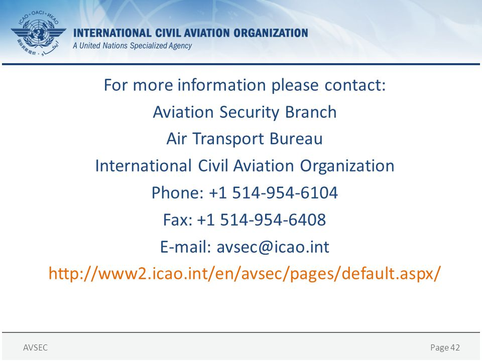 For more information please contact: Aviation Security Branch