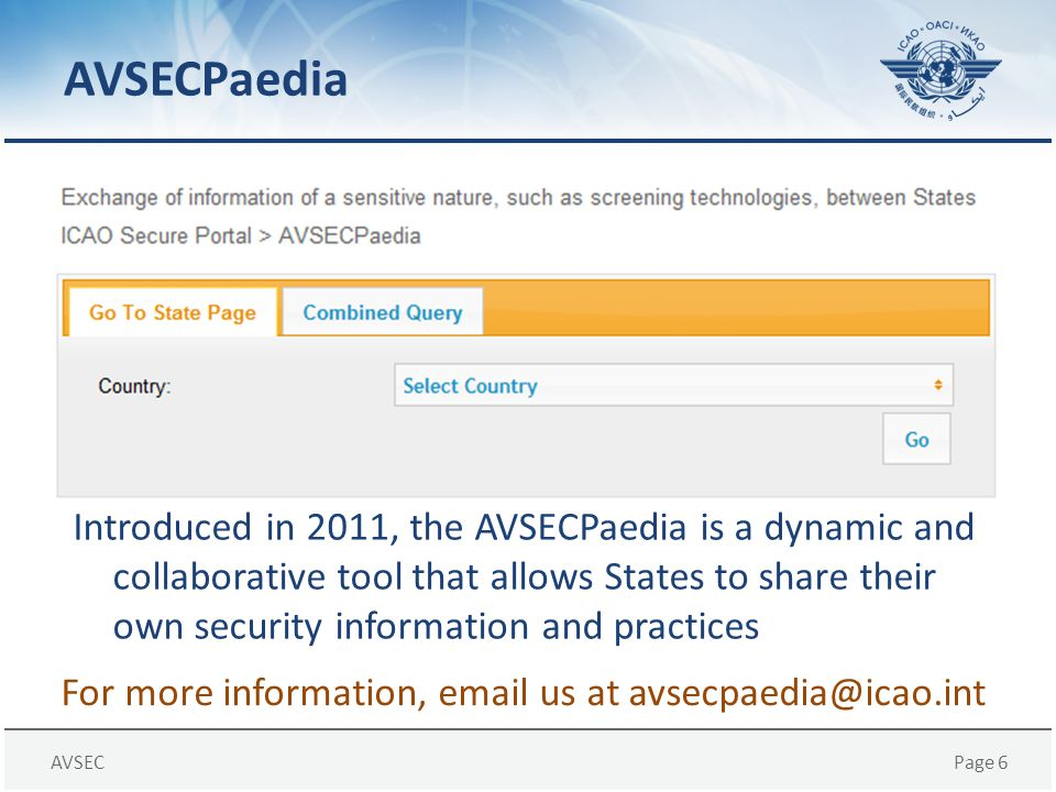 For more information, email us at avsecpaedia@icao.int