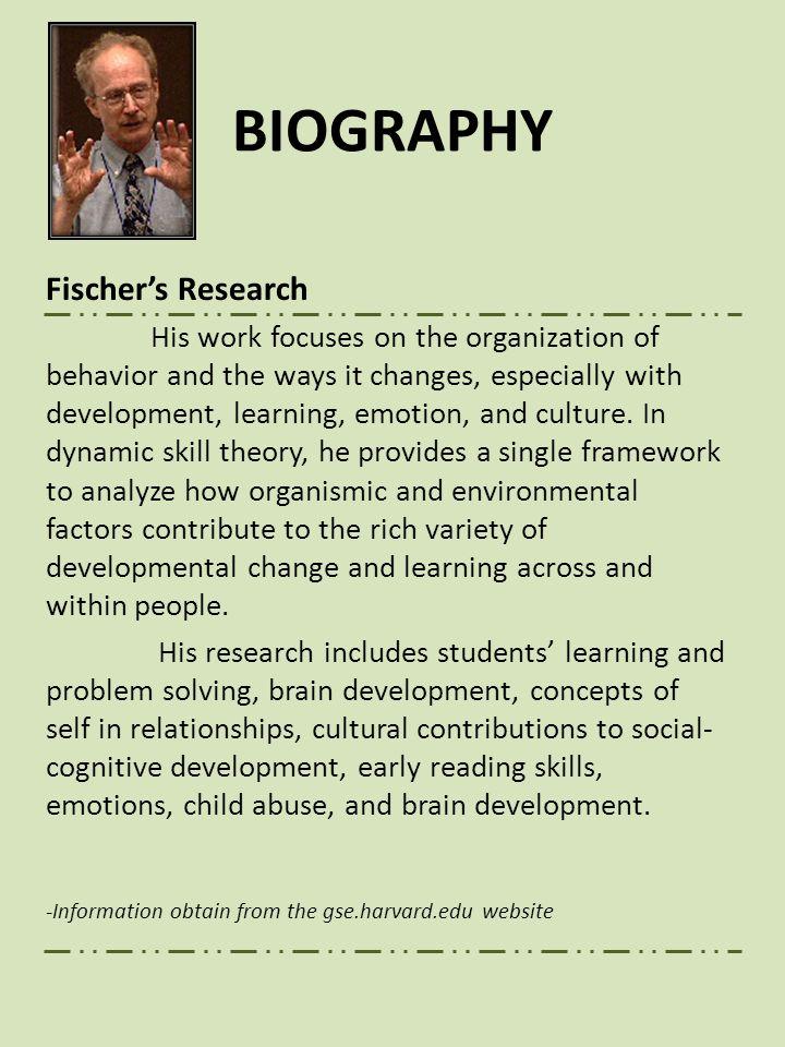 BIOGRAPHY Fischer's Research