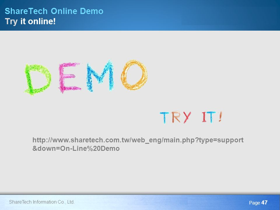 ShareTech Online Demo Try it online!
