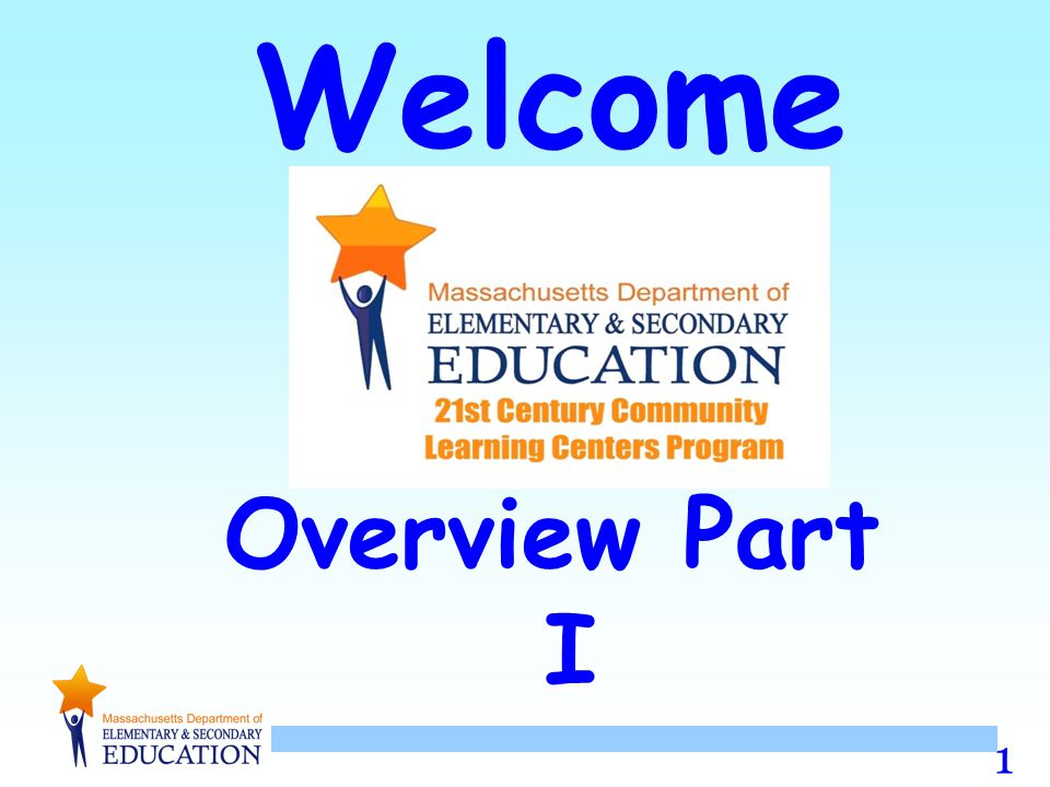 Welcome Overview Part I