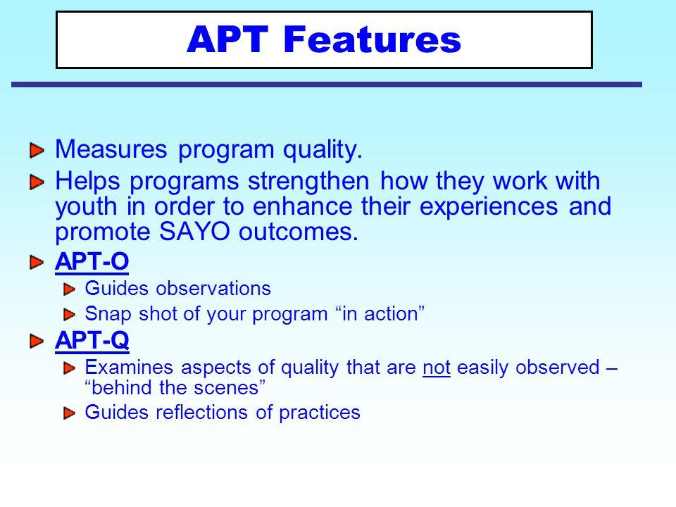 APT Features Measures program quality.
