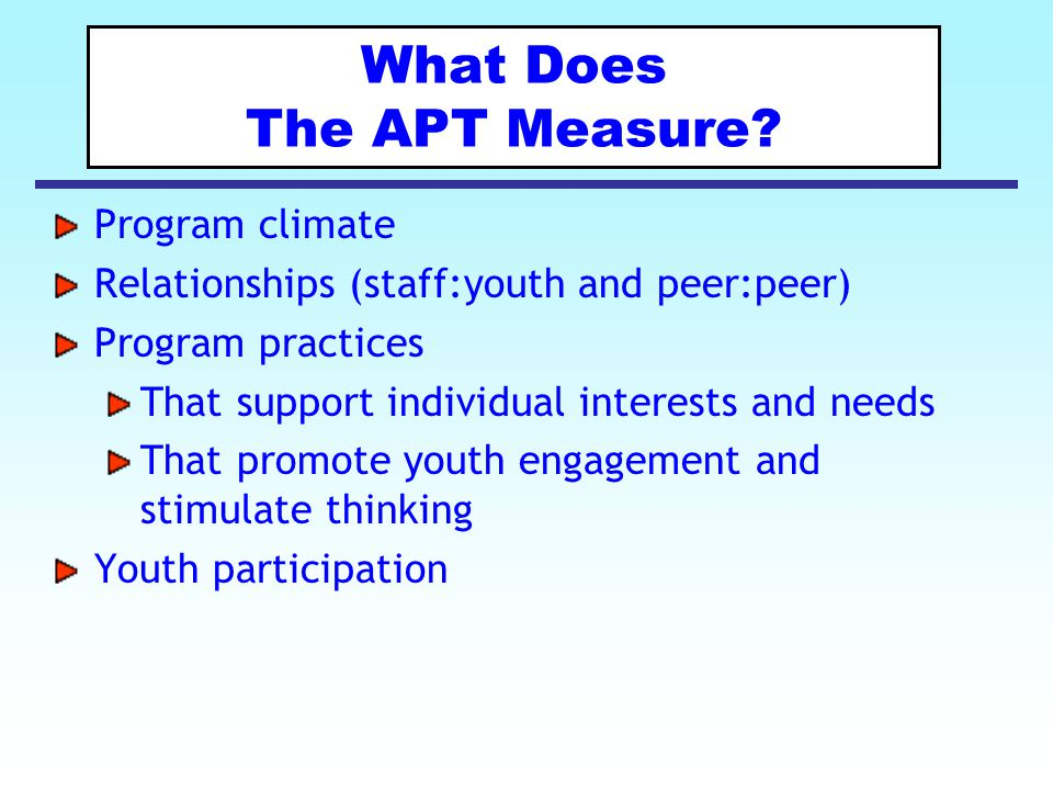 What Does The APT Measure