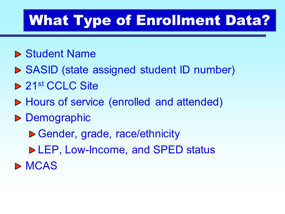 What Type of Enrollment Data
