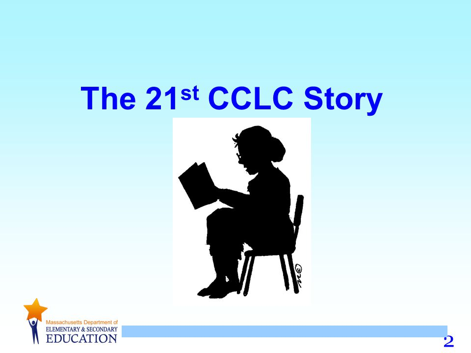 The 21st CCLC Story
