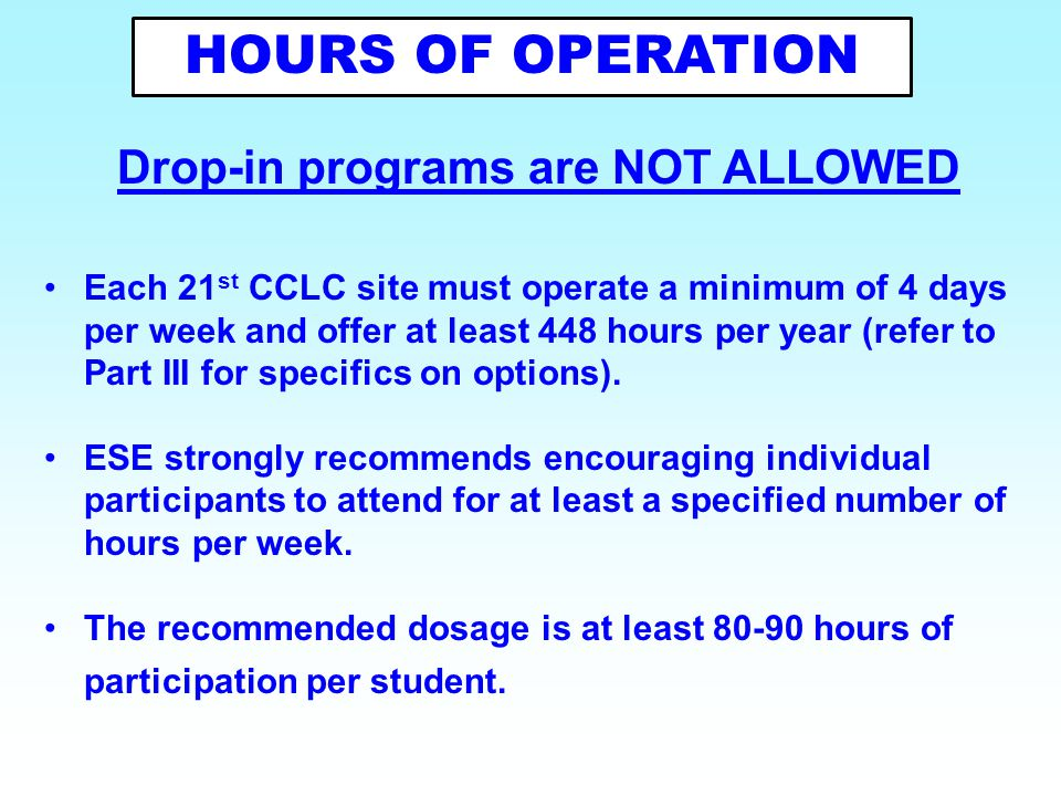 Drop-in programs are NOT ALLOWED